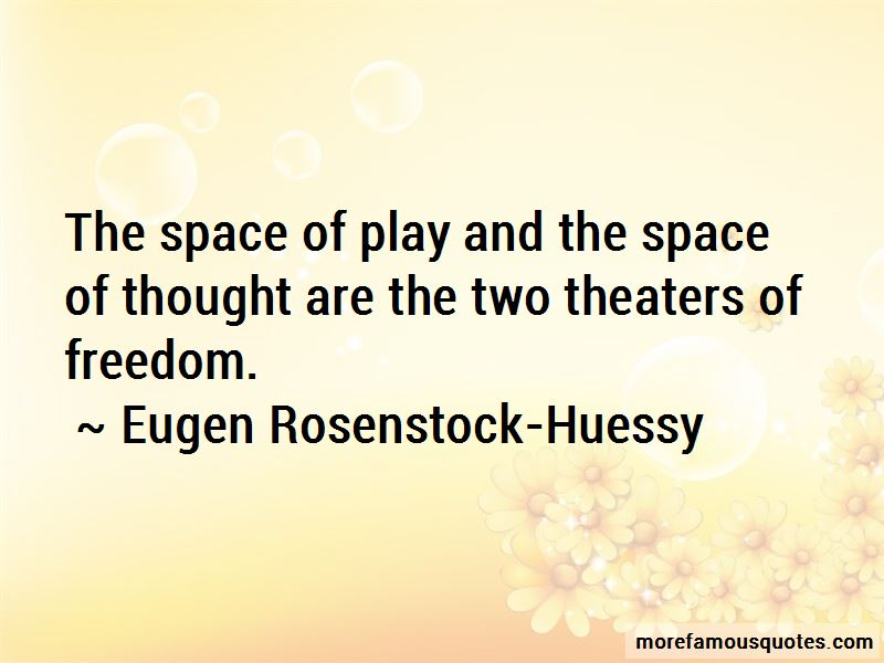 Eugen Rosenstock-Huessy Quotes Pictures 2