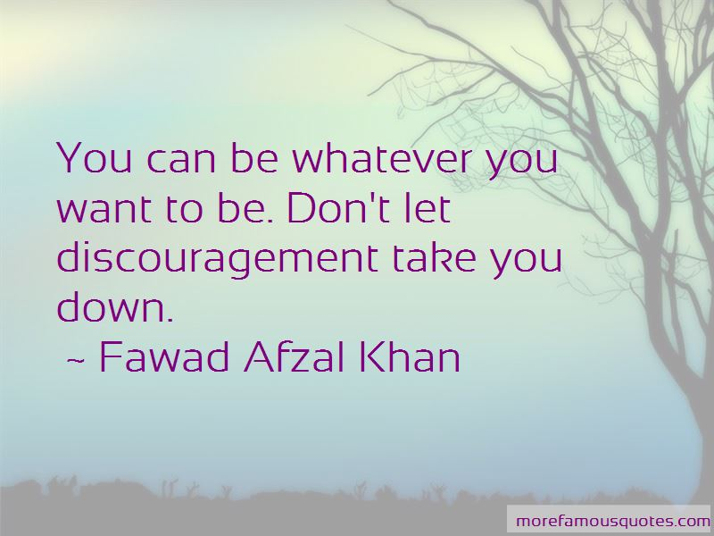 Fawad Afzal Khan Quotes Pictures 3