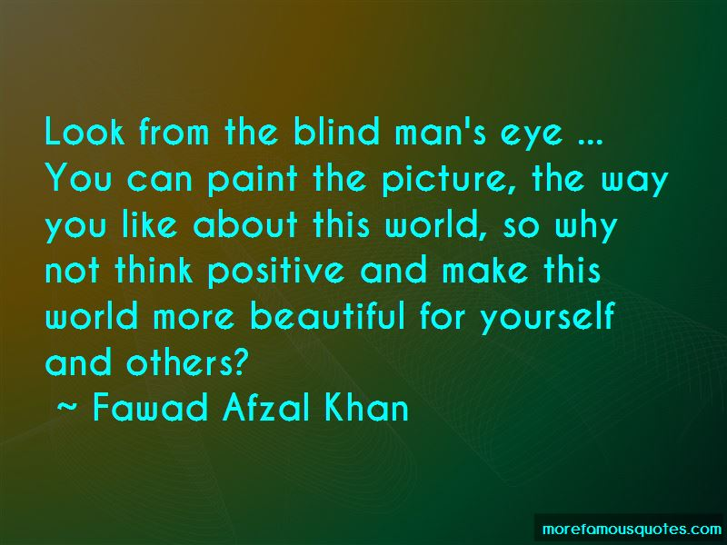 Fawad Afzal Khan Quotes Pictures 4