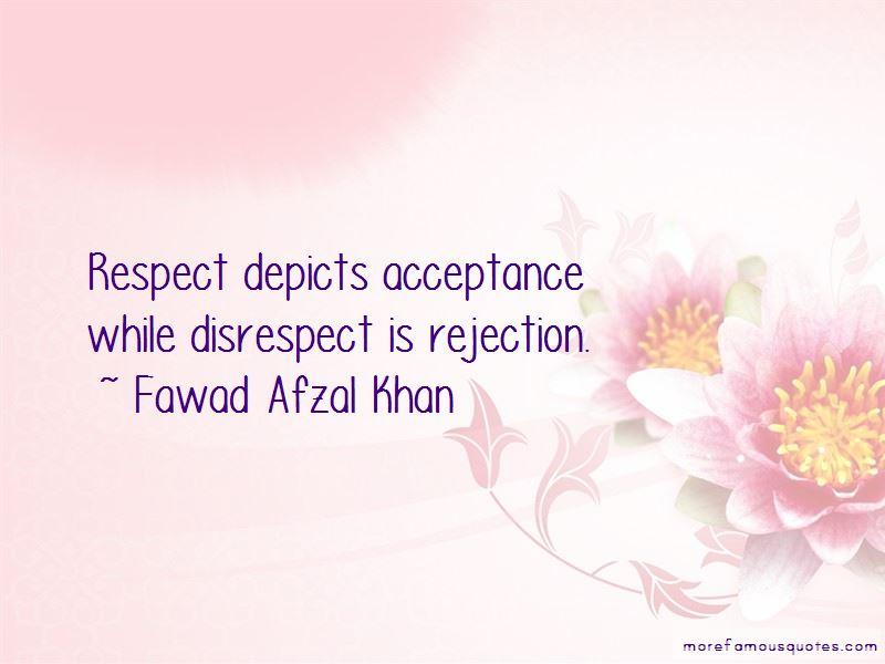 Fawad Afzal Khan Quotes