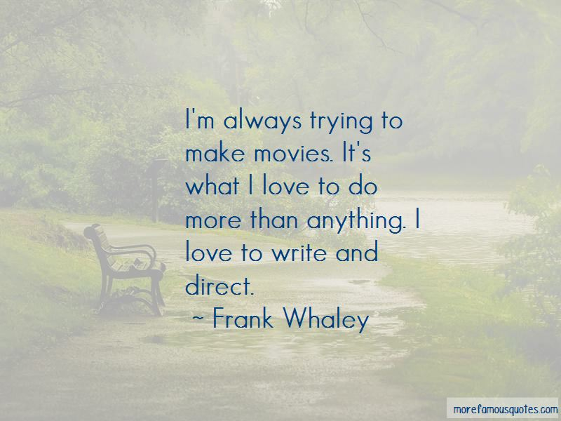 Frank Whaley Quotes Pictures 3