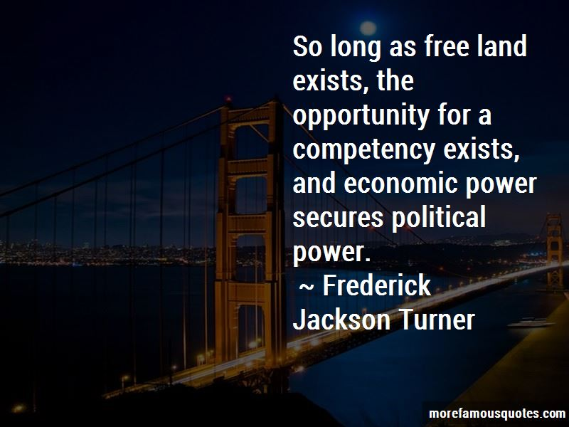 Frederick Jackson Turner Quotes Pictures 3
