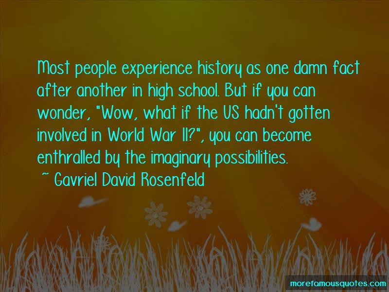 Gavriel David Rosenfeld Quotes