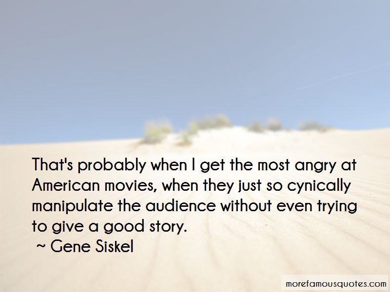 Gene Siskel Quotes Pictures 3