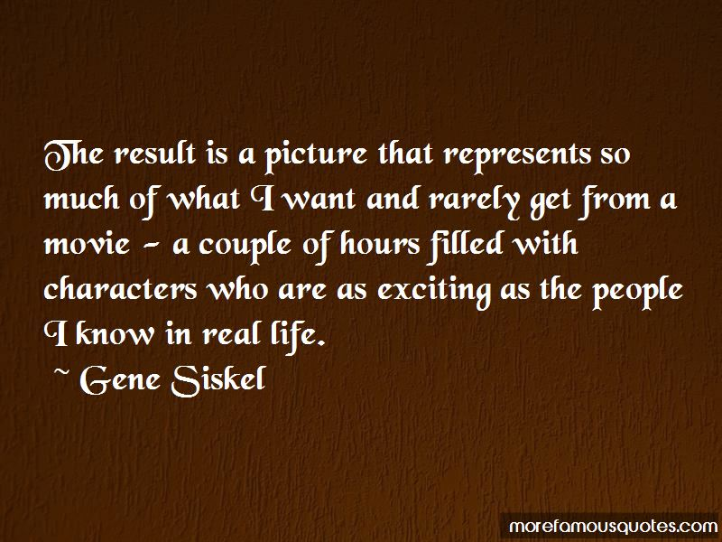 Gene Siskel Quotes Pictures 4