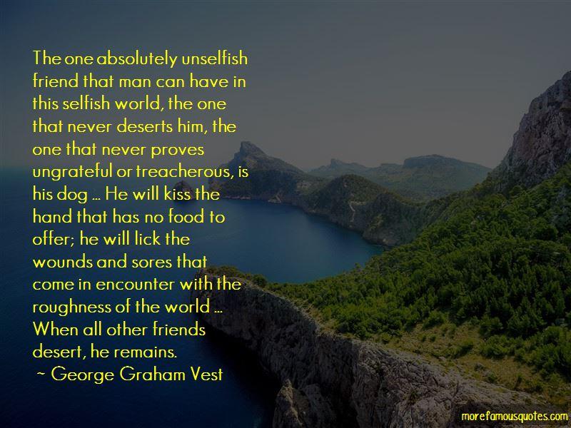 George Graham Vest Quotes Pictures 2