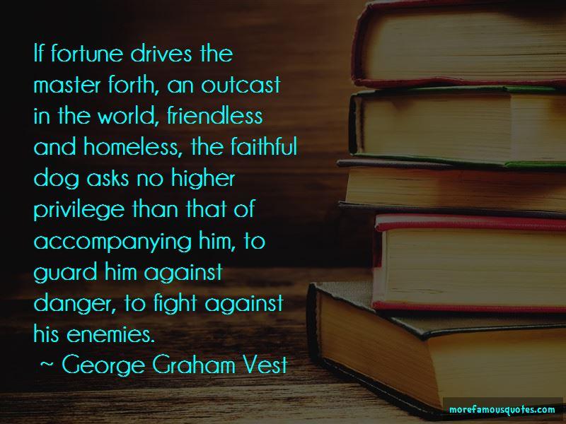 George Graham Vest Quotes Pictures 3