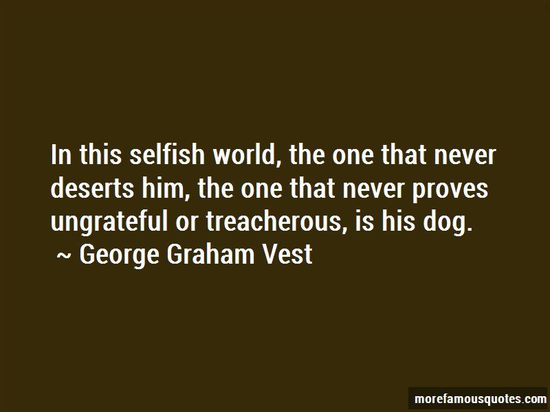 George Graham Vest Quotes