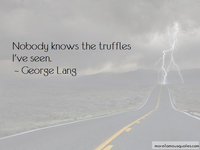 George Lang Quotes