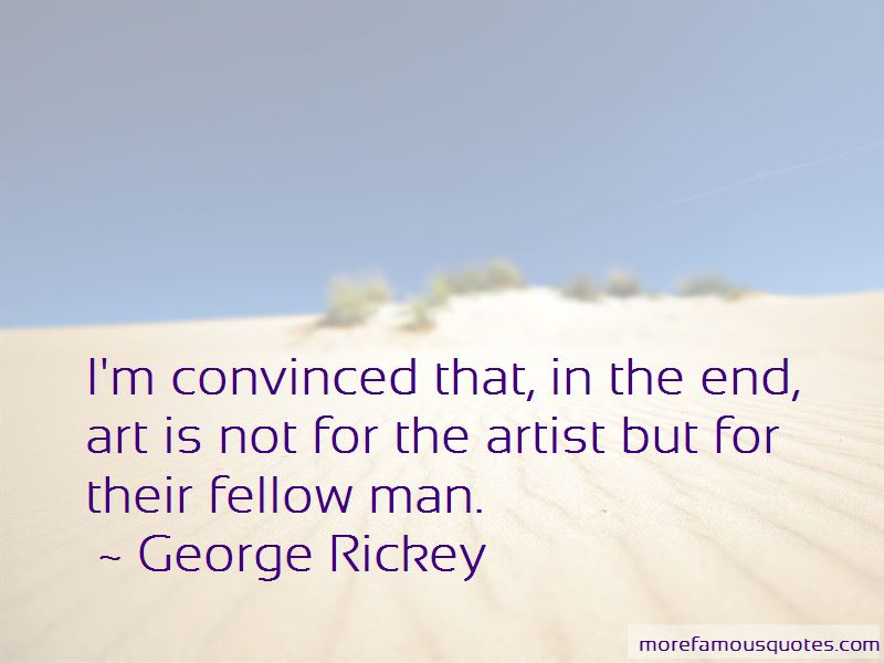 George Rickey Quotes Pictures 2