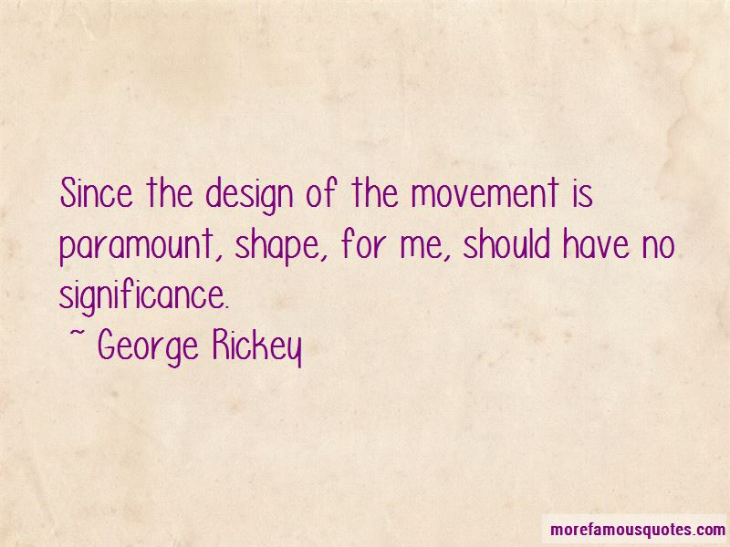 George Rickey Quotes Pictures 3