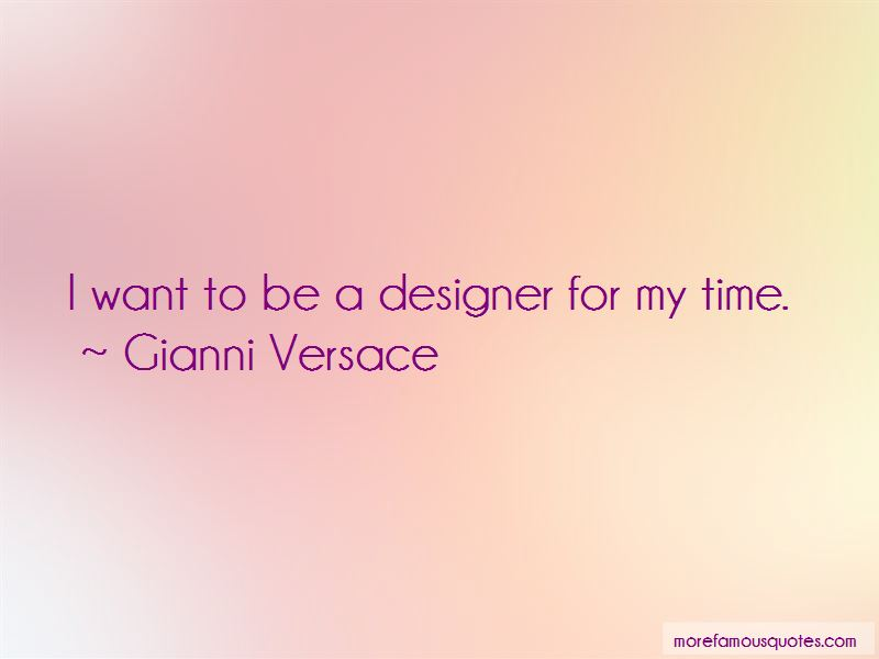Gianni Versace Quotes Pictures 2