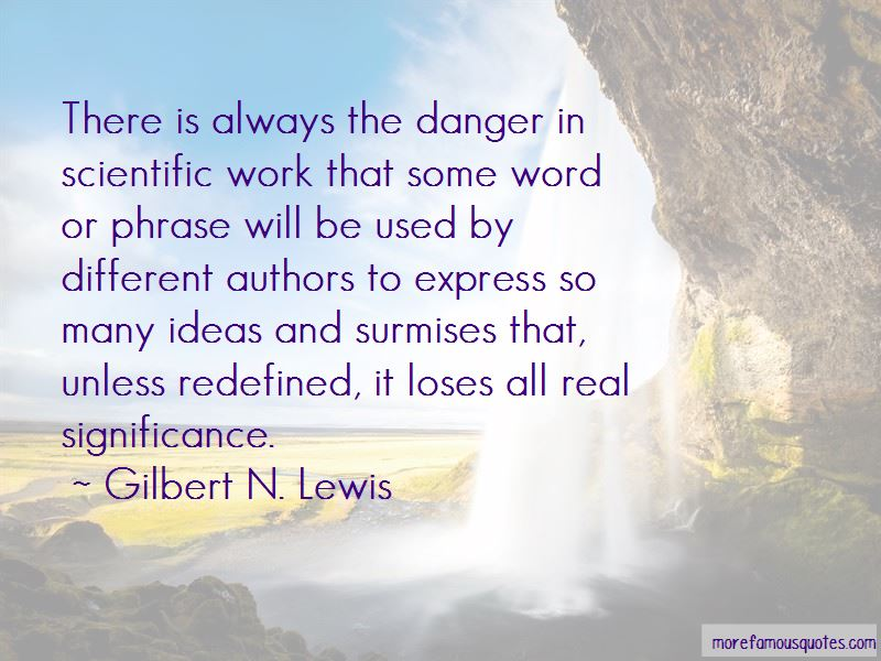 Gilbert N. Lewis Quotes Pictures 4
