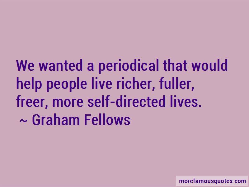 Graham Fellows Quotes