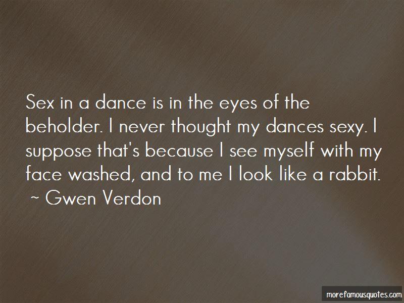 Gwen Verdon Quotes Pictures 3