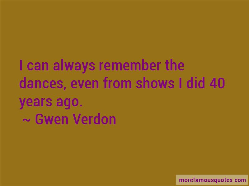 Gwen Verdon Quotes
