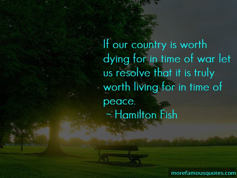 Hamilton Fish Quotes