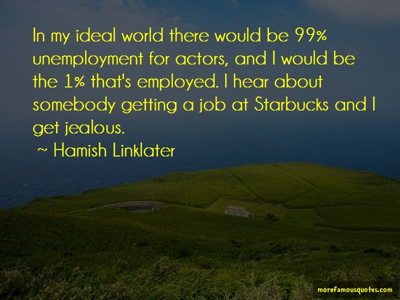 Hamish Linklater Quotes Pictures 4