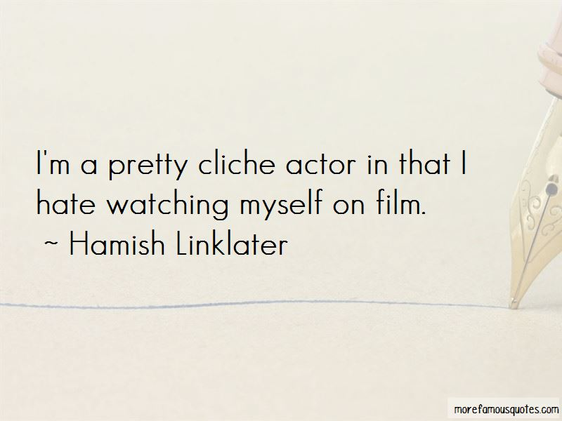 Hamish Linklater Quotes