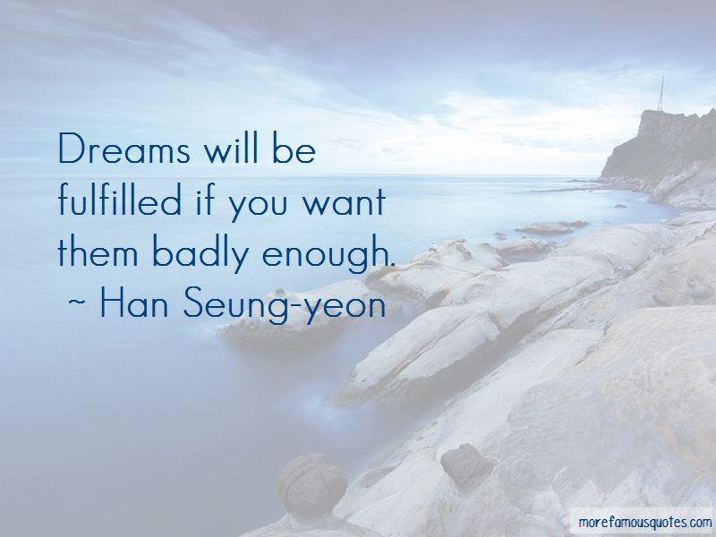 Han Seung-yeon Quotes