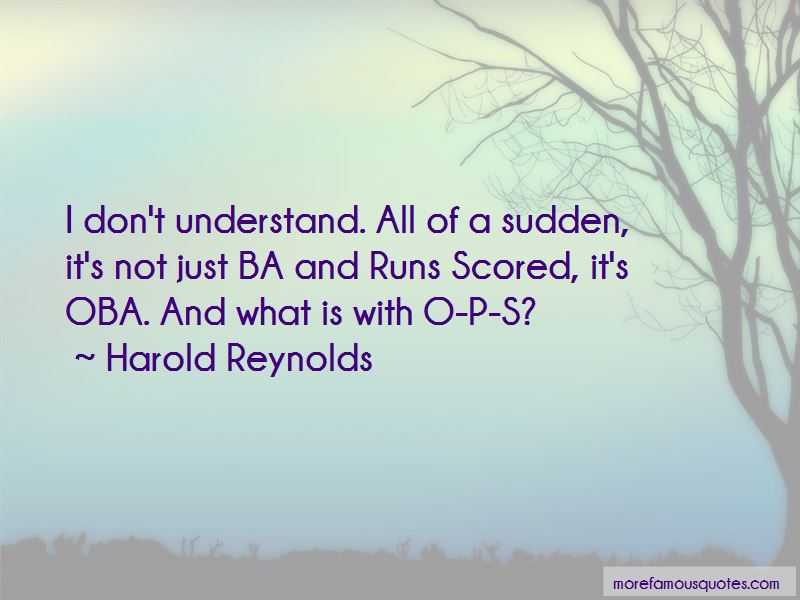 Harold Reynolds Quotes Pictures 2