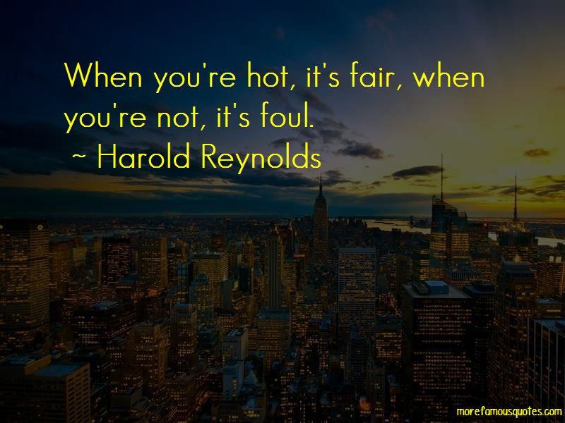 Harold Reynolds Quotes Pictures 3