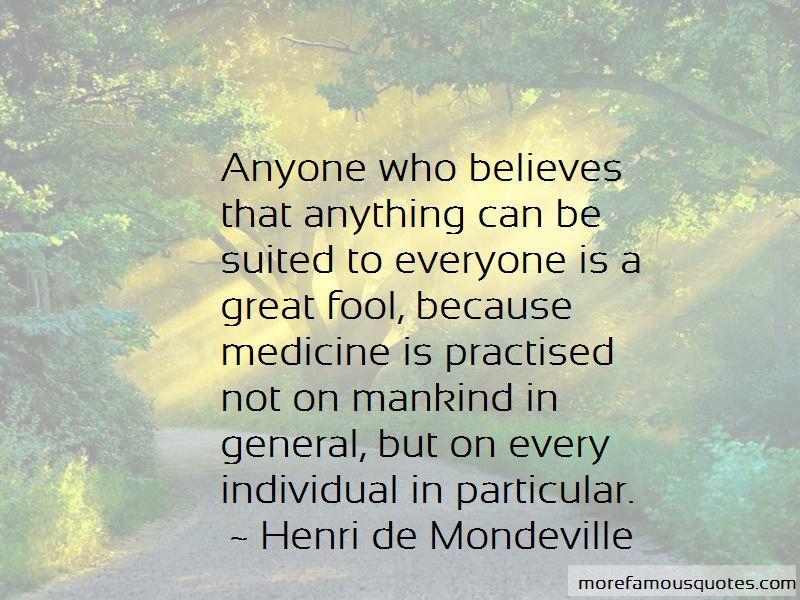 Henri De Mondeville Quotes