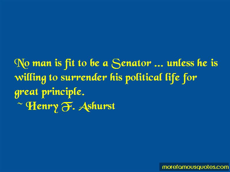 Henry F. Ashurst Quotes Pictures 3