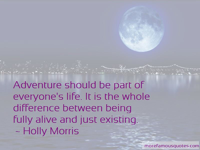 Holly Morris Quotes Pictures 3