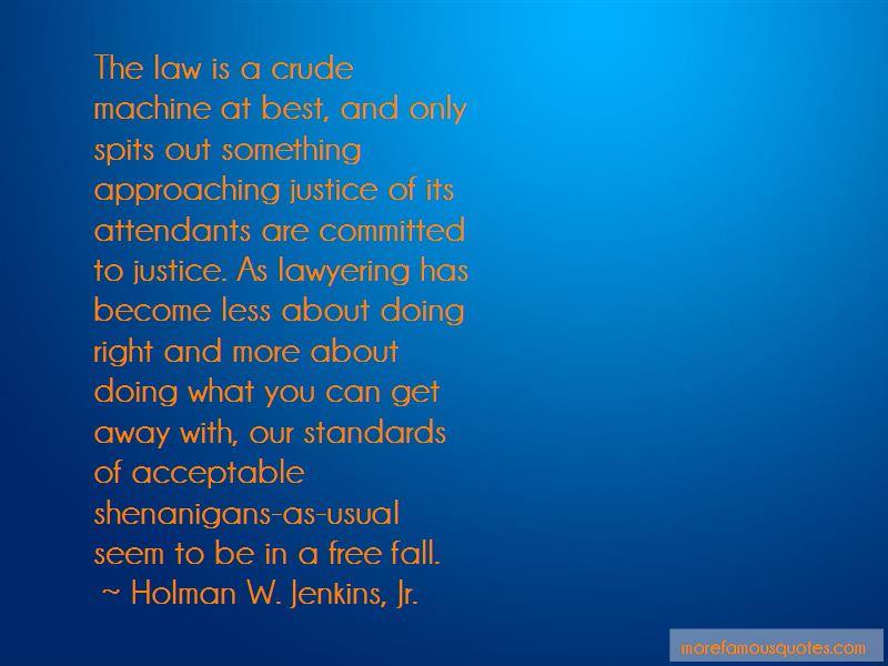 Holman W. Jenkins, Jr. Quotes Pictures 2