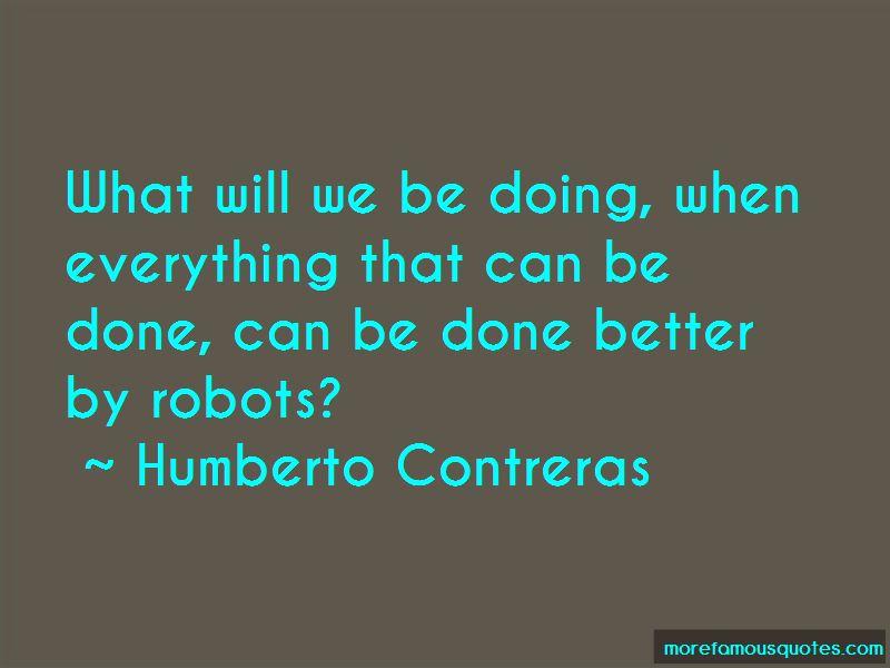 Humberto Contreras Quotes