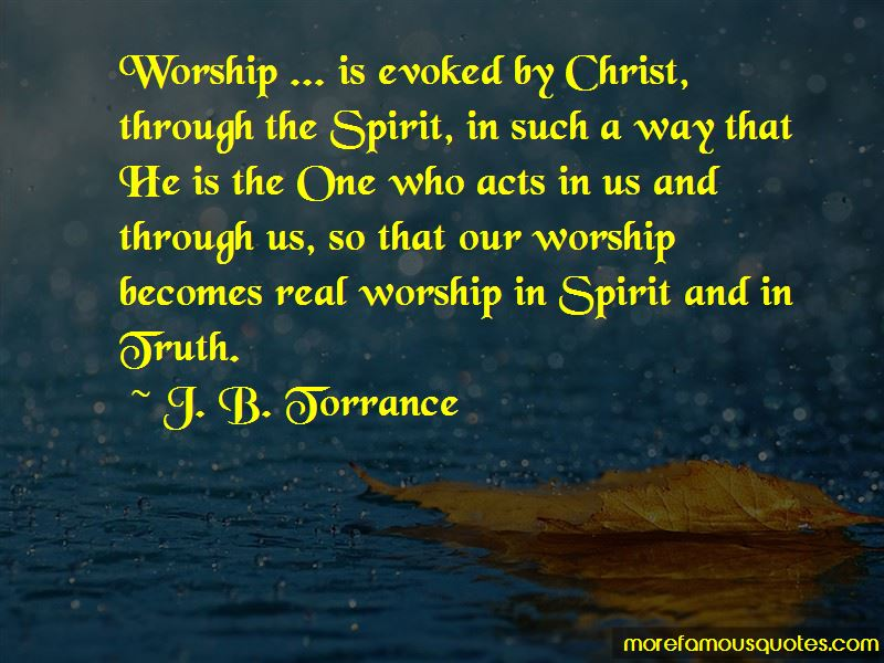 J. B. Torrance Quotes Pictures 2