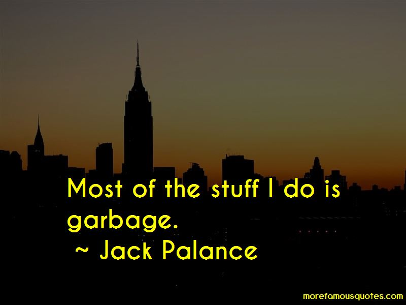 Jack Palance Quotes Pictures 3