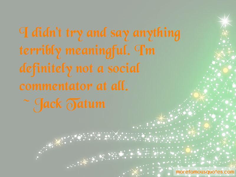 Jack Tatum Quotes Pictures 2
