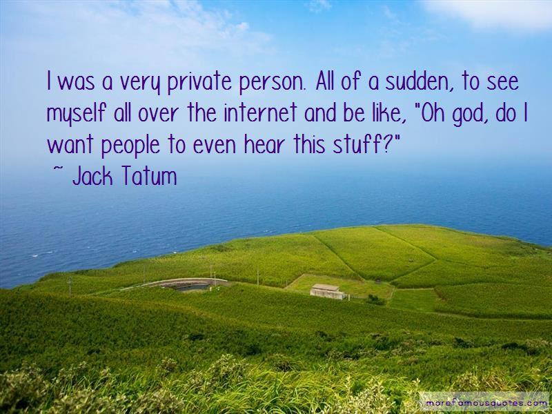 Jack Tatum Quotes