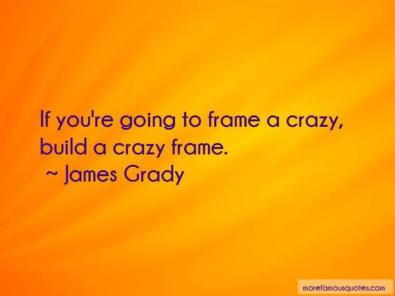James Grady Quotes Pictures 4