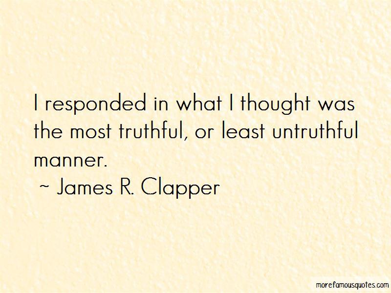 James R. Clapper Quotes Pictures 3