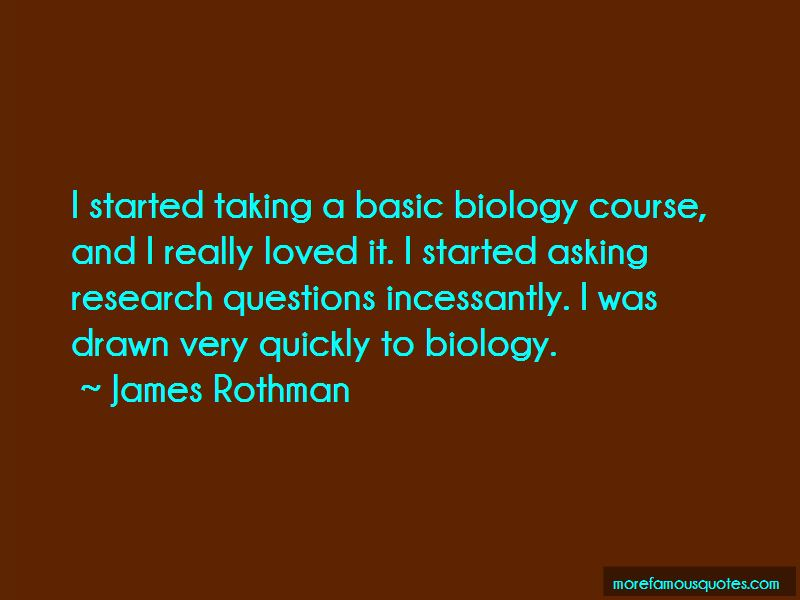 James Rothman Quotes Pictures 4