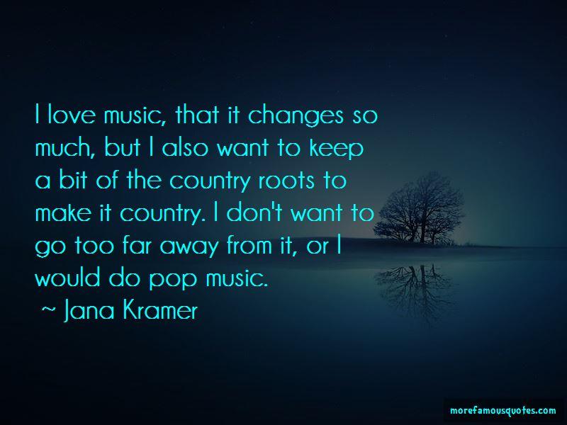 Jana Kramer Quotes