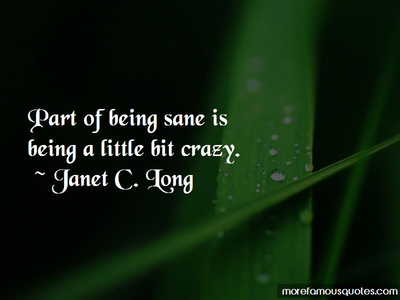 Janet C. Long Quotes