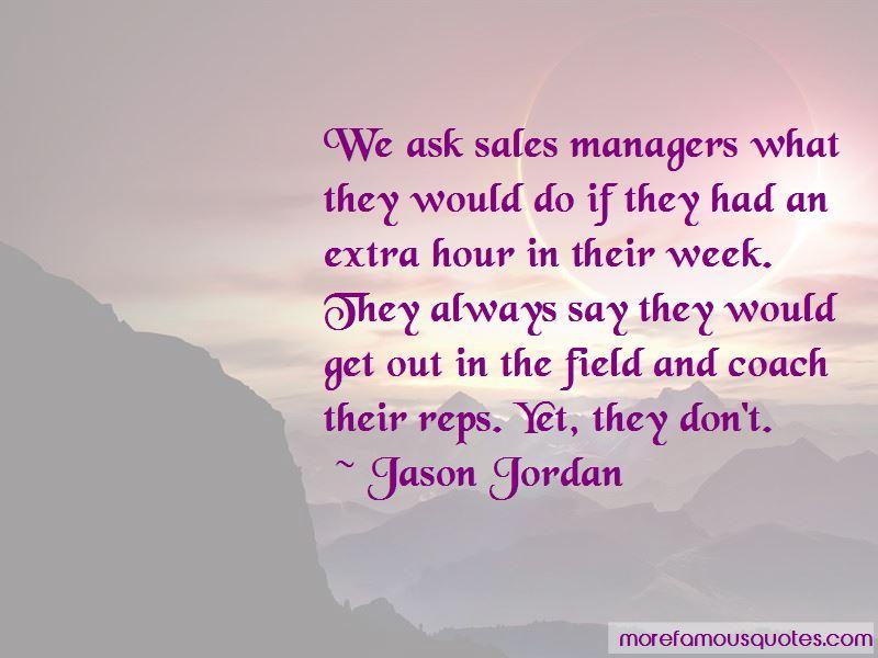 Jason Jordan Quotes Pictures 2