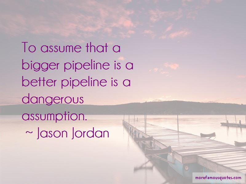 Jason Jordan Quotes Pictures 3