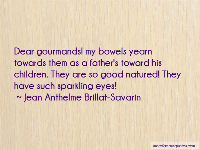 Jean Anthelme Brillat-Savarin Quotes Pictures 2