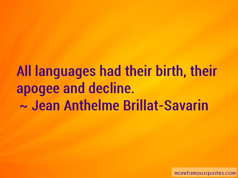 Jean Anthelme Brillat-Savarin Quotes Pictures 4