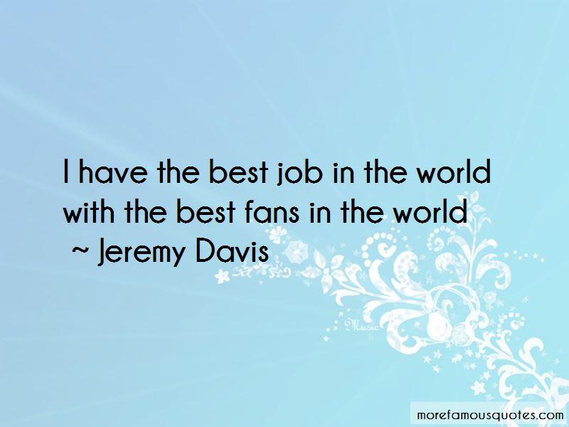 Jeremy Davis Quotes Pictures 3