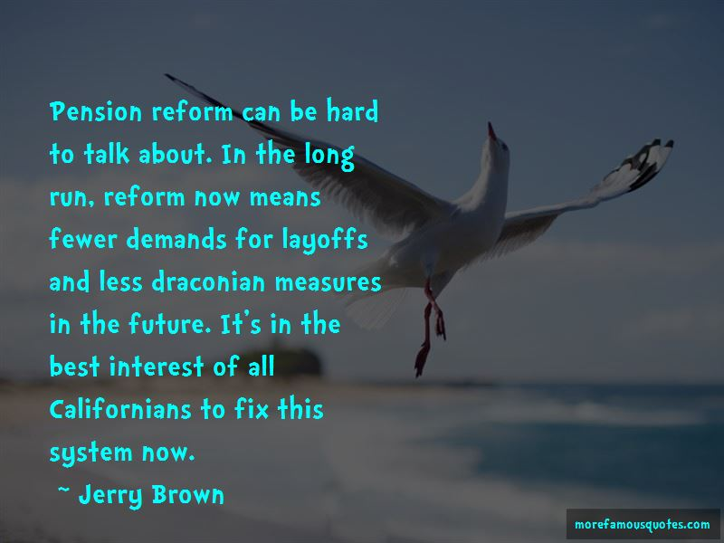 Jerry Brown Quotes Pictures 3