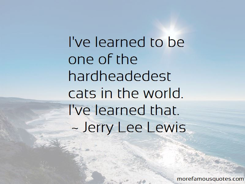 Jerry Lee Lewis Quotes Pictures 3