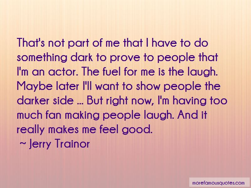 Jerry Trainor Quotes Pictures 3
