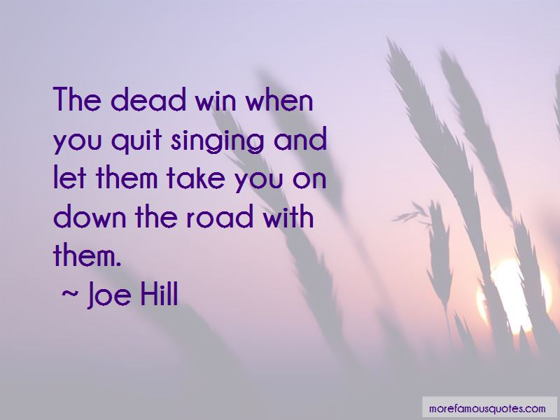 Joe Hill Quotes Pictures 4