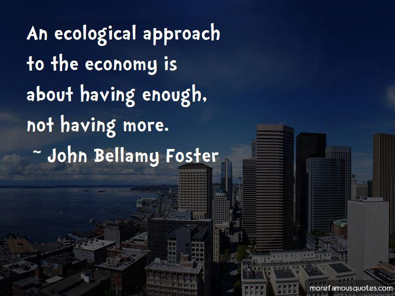 John Bellamy Foster Quotes